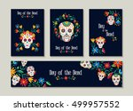 Stock vector day of the dead template set for greeting card label or tag traditional mexican decoration with 499957552