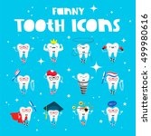 set of funny icons of teeth.... | Shutterstock .eps vector #499980616