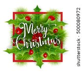 merry christmas greetings card... | Shutterstock .eps vector #500080972
