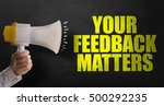 your feedback matters | Shutterstock . vector #500292235