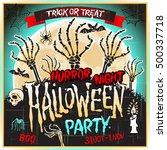 halloween zombie party poster....   Shutterstock . vector #500337718