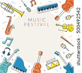 music instruments objects frame ... | Shutterstock .eps vector #500492542