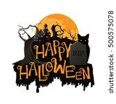 happy halloween cemetery banner.... | Shutterstock .eps vector #500575078