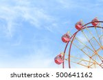 ferris wheel and blue sky  | Shutterstock . vector #500641162