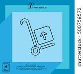 wheelbarrow for transportation... | Shutterstock .eps vector #500756572