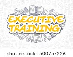 executive training doodle... | Shutterstock . vector #500757226
