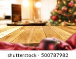 christmas table and xmas tree... | Shutterstock . vector #500787982