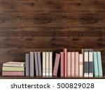 old books on a wooden shelf. 3d ...   Shutterstock . vector #500829028
