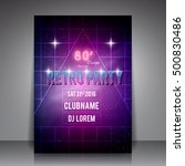80's style party flyer   retro... | Shutterstock .eps vector #500830486