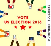 voting for us election 2016... | Shutterstock .eps vector #500835868
