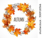 wreath with autumn leaves.... | Shutterstock .eps vector #500918566