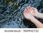 water in the hands of women.... | Shutterstock . vector #500942722