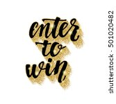 enter to win. lettering... | Shutterstock .eps vector #501020482