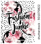 floral print with fashion quote ... | Shutterstock . vector #501070822