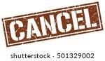 cancel. grunge vintage cancel... | Shutterstock .eps vector #501329002
