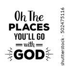 oh the places you will go with... | Shutterstock . vector #502475116