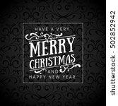 elegant calligraphy christmas... | Shutterstock .eps vector #502852942