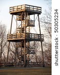 A Huge Fire Watch Tower Or...