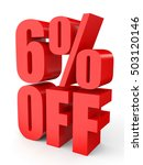 discount 6 percent off. 3d... | Shutterstock . vector #503120146