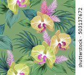 realistic orchids. seamless... | Shutterstock .eps vector #503137672