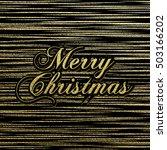 merry christmas gold glittering ... | Shutterstock .eps vector #503166202