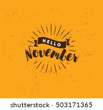 hello november. inspirational... | Shutterstock .eps vector #503171365