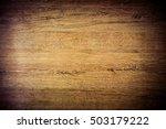 wooden background texture of... | Shutterstock . vector #503179222