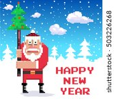 santa with new year tree. pixel ... | Shutterstock .eps vector #503226268
