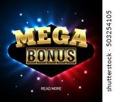 mega bonus bright casino banner.... | Shutterstock .eps vector #503254105