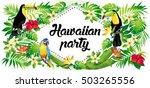 aloha party  vector... | Shutterstock .eps vector #503265556