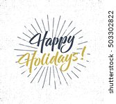 happy holidays text and... | Shutterstock .eps vector #503302822