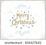 merry christmas  lettering... | Shutterstock .eps vector #503327632