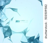 abstract polygonal space blue... | Shutterstock .eps vector #503509582
