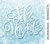 feliz navidad hand lettering... | Shutterstock .eps vector #503602276