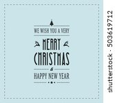 merry christmas type card... | Shutterstock .eps vector #503619712