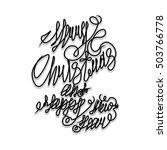 """black lettering """"merry...   Shutterstock .eps vector #503766778"""