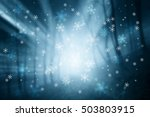magical blue color blurred... | Shutterstock . vector #503803915