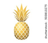 pineapple gold icon. tropical... | Shutterstock .eps vector #503813275