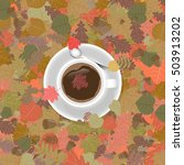 cup of coffee in fall foliage.... | Shutterstock .eps vector #503913202
