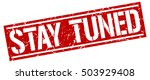 stay tuned. grunge vintage stay ... | Shutterstock .eps vector #503929408