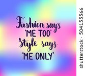fashion says me too style says... | Shutterstock .eps vector #504155566