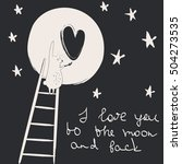 'i love you to the moon and... | Shutterstock .eps vector #504273535