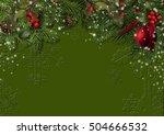 christmas background with fir... | Shutterstock . vector #504666532