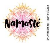 Namaste Vector Lettering...