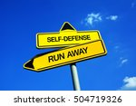 Small photo of Self-defense vs Run Away - Traffic sign with two options - behavior during physical attack of attacker. Using violence and self-defence or avoidance