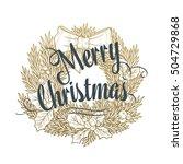 christmas fir wreath with a bow ... | Shutterstock .eps vector #504729868