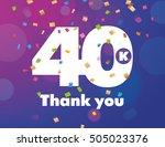congratulations 40k followers... | Shutterstock .eps vector #505023376
