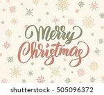 merry christmas brush lettering ... | Shutterstock .eps vector #505096372