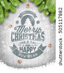merry christmas holiday and... | Shutterstock . vector #505117882