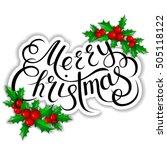 merry christmas lettering card... | Shutterstock .eps vector #505118122